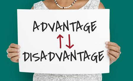 disadvantage: Advantage Disadvantage Opposite Difference Situation