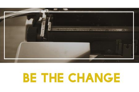 Be The Change Choose Creativity Development