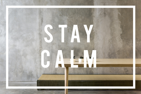 Stay calm is good enjoyment.