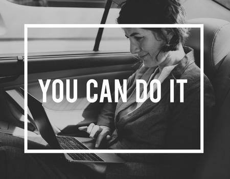 너는 그것을 할 수있다 열망 낙관적 인