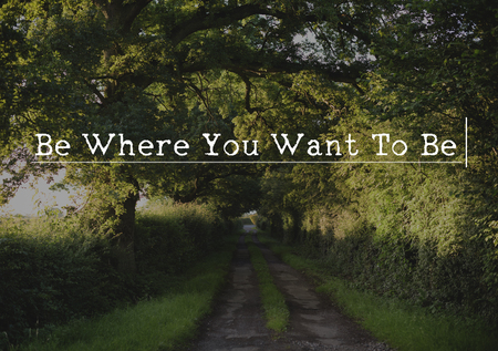 Lets Get Lost Follow Your Dream and Make it Happen