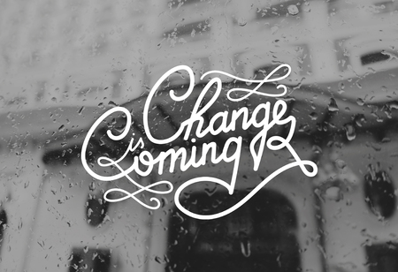 Change Coming Opportunity Chance Words Graphic