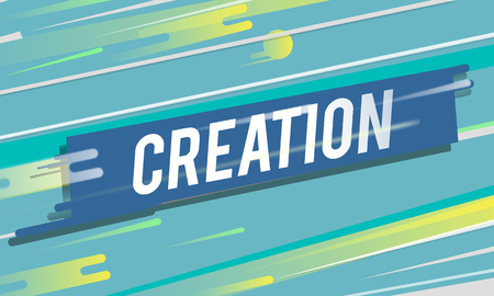 Creation conception word graphic art