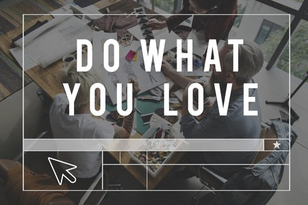 fails: Do What You Love Concept