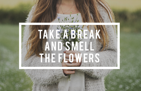 Take a Break and Smell The Flower Phrase Words Banco de Imagens - 80720378