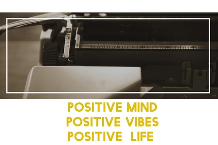 Positive Life Vibes Mind Motivation Word with Typewriter Background