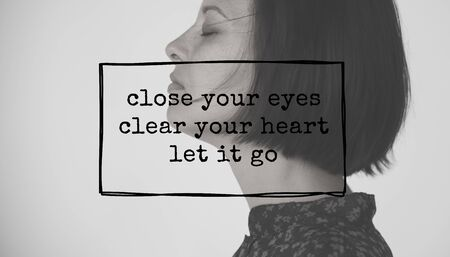 close your eyes: Life Motivation Word on Adult Woman Background