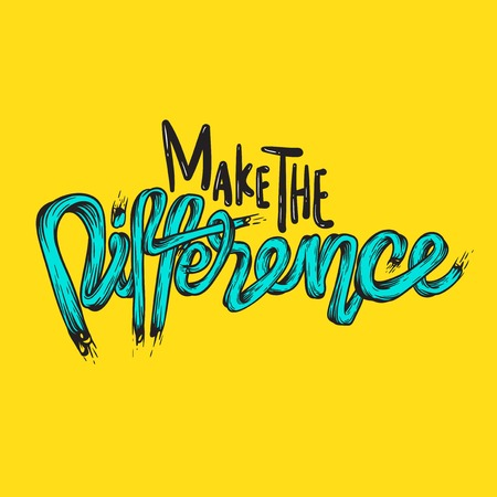 Make The Difference Ambition Breakthough Concept