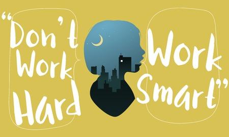 Dont Workhard Work Smart Artwork Concept Illustration