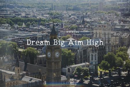 Dream Big Aim High concept