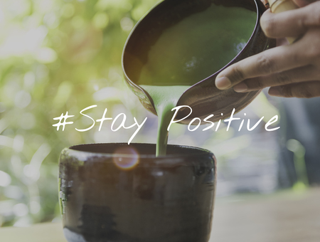Japanese tea with stay positive concept Stock fotó