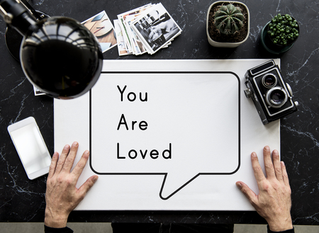 You Are Loved Affection Care Emotion Passion