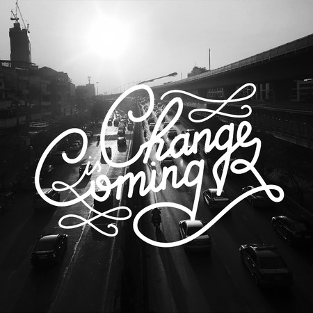 Change is coming typography design Stock Photo
