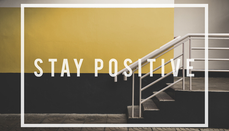 stay positive quote overlay