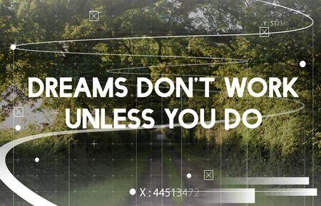 自然の背景にあなたの単語を行う場合を除き、Dont 仕事の夢を見る 写真素材