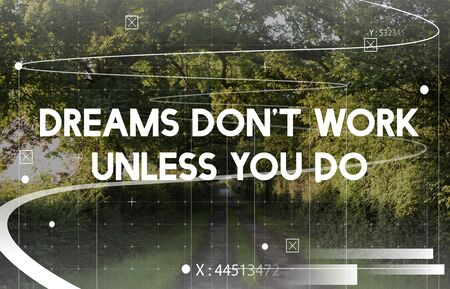 Dream Dont Work Unless You Do Word on Nature Background Фото со стока