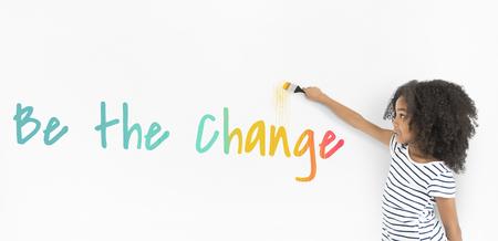 Sois le changement Banque d'images
