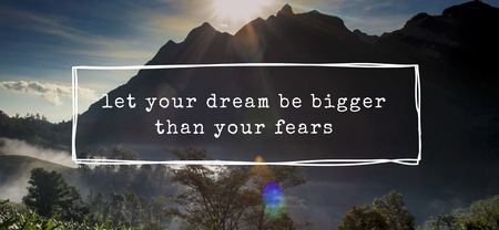 Let Your Dream Be Bigger Than The Fear Word Motivation Imagens