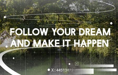 あなたの夢はそれを作る従って起こる自然の背景上の単語 写真素材