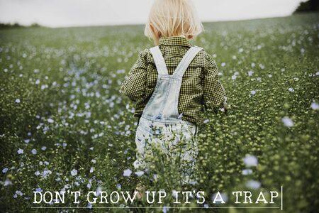 Dont Grow Up Its A Trap Flower Field Child Stock Photo
