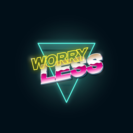 Worry Less Typography Graphic Concept
