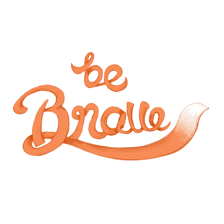 Be brave inspirational and motivational quote Stok Fotoğraf