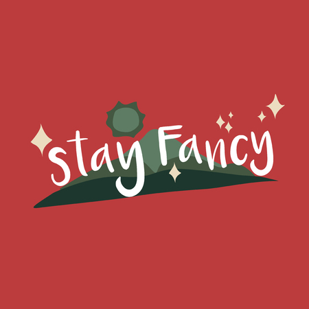 Stay fancy funky graphic illustration Stock Photo