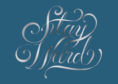 Stay weird typography design illustration Stock fotó