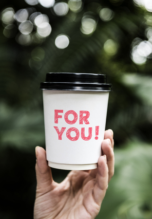 Wording For you on a paper coffee cup