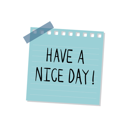 Have a nice day note illustration isolated on a white background