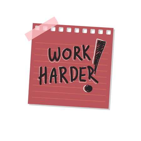 Work harder sticky note illustration Stock Photo