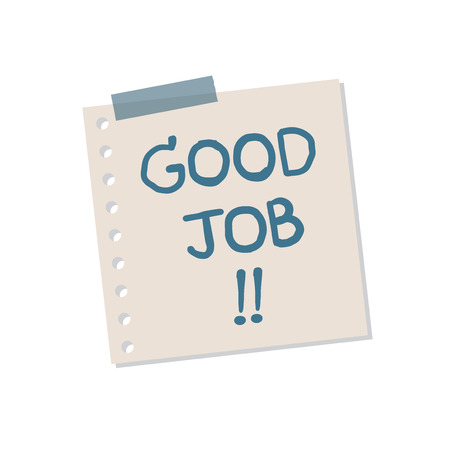 Good job sticky note illustration isolated on a white background