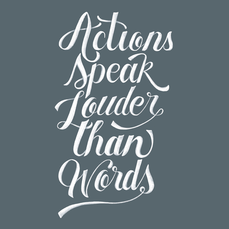 Actions speak louder than words illustration Stock Photo