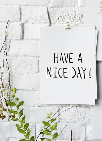 Have a nice day poster on white wall