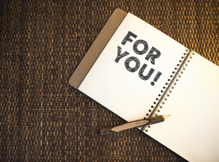 For you written on a notebook Stock Photo - 113087743