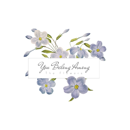 You belong among the flowers with blue phlox flower vector