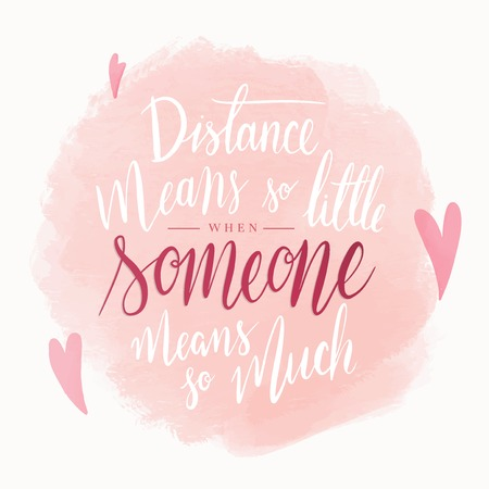 Inspirational long distance relationship text in vector