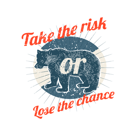 Take the risk or lose the chance vector Ilustração