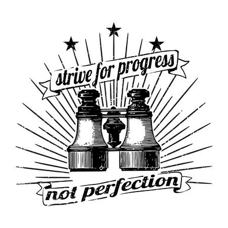 Sforzati per il progresso non per la perfezione vettore