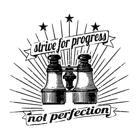 Strive for progress not perfection vector Illustration