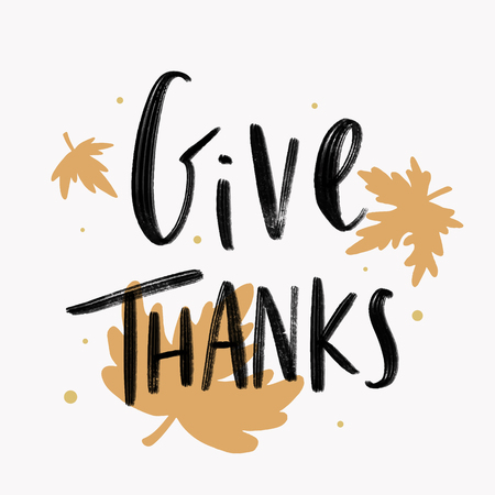 Give thanks typography card vector Illustration