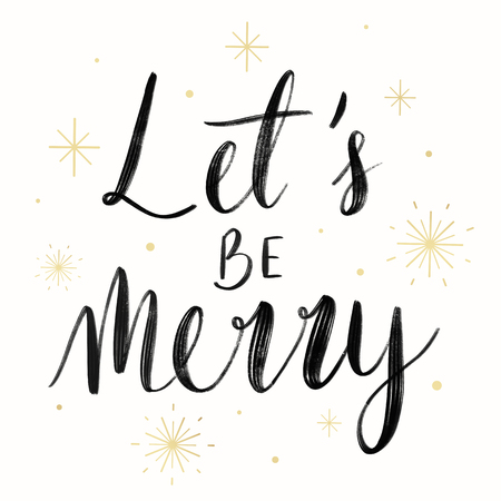Lets be merry typography vector