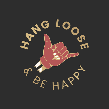 Hang loose and be happy logo vector