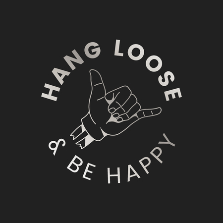 Hang loose and be happy logo vector