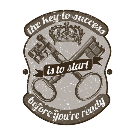 The key to success is to start before you're ready vector Illustration