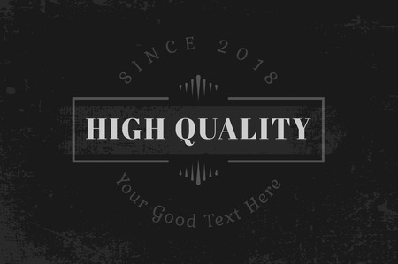 Vintage high quality badge vector