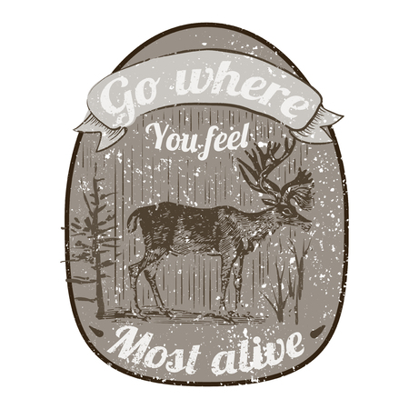 Go where you feel most alive badge vector