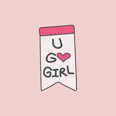 U go girl on a a banner vector