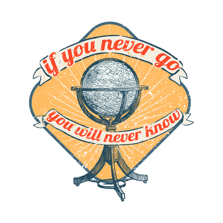 If you never go you will never know, vector illustration