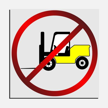 Do not enter a forklift